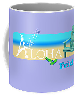 Aloha Friday Coffee Mug