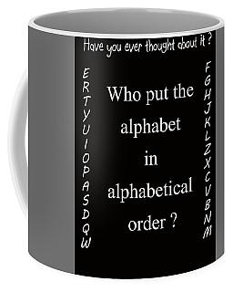 Alphabet 101 Coffee Mug by George Bostian