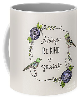 Always Be Kind To Yourself Coffee Mug