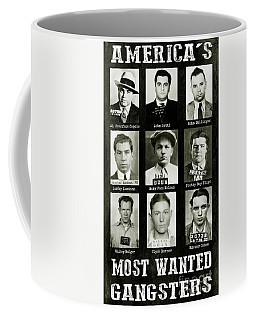 Americas Most Wanted Gangsters Coffee Mug