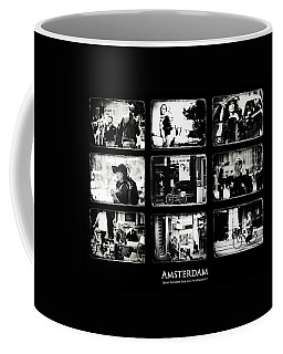 Amsterdammers And Strangers. Amsterdam By Jenny Rainbow Coffee Mug by Jenny Rainbow
