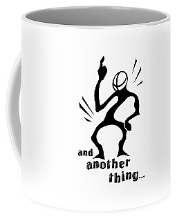 and Another Thing Coffee Mug