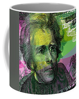 Coffee Mug featuring the digital art Andrew Jackson - $20 Bill by Jean luc Comperat