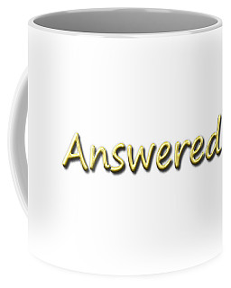 Answered Coffee Mug