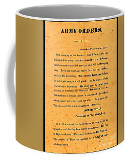 Texian Army Orders Call To Arms Broadside From Sam Houston 1836 Texas Revolution Coffee Mug
