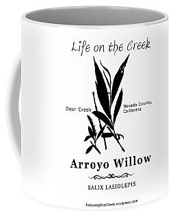 Arroyo Willow - Black Text Coffee Mug