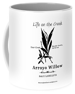 Arroyo Willow - Black Text Coffee Mug