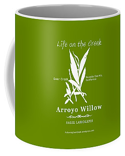 Arroyo Willow - White Text Coffee Mug