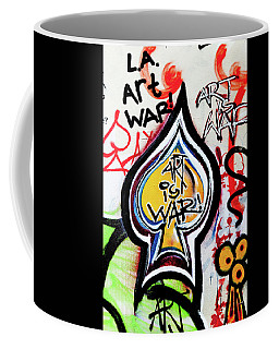 Coffee Mug featuring the photograph Art Is War by Art Block Collections