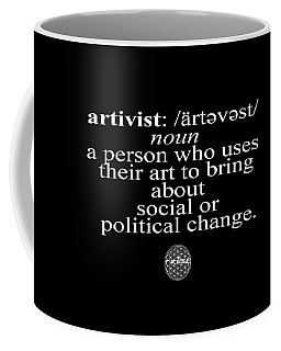 Coffee Mug featuring the digital art Artivism by Chief Hachibi