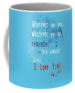 Coffee Mug featuring the digital art Wherever You Are by Jutta Maria Pusl