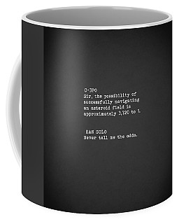 Never Tell Me The Odds Coffee Mug
