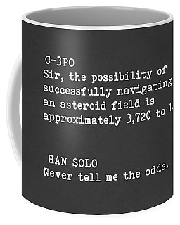 Never Tell Me The Odds Coffee Mug