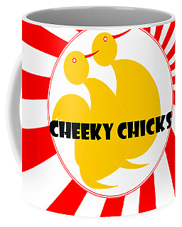 Cheeky Chicks Coffee Mug