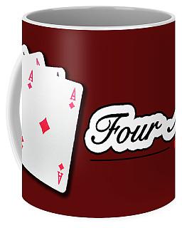 Poker Of Aces - Four Aces Coffee Mug