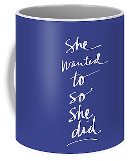 She Wanted To Blue- Art By Linda Woods Coffee Mug