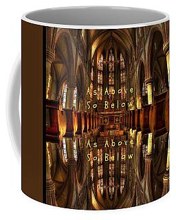 As Above So Below Coffee Mug