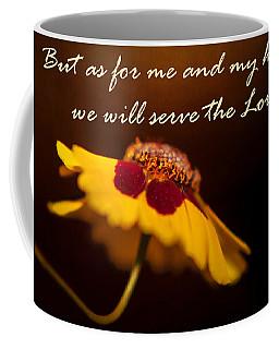 As For Me And My House Coffee Mug