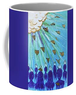 Ask Of Me Coffee Mug