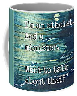 Atheist T Shirt Coffee Mug