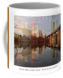 Austin Hike And Bike Trail - Train Trestle 1 Sunset Left Greeting Card Poster - Over Lady Bird Lake Coffee Mug