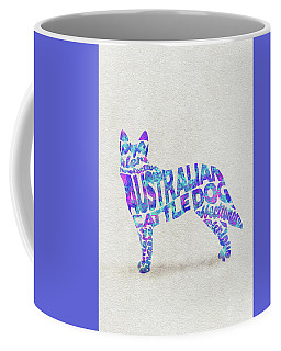 Coffee Mug featuring the painting Australian Cattle Dog Watercolor Painting / Typographic Art by Ayse and Deniz