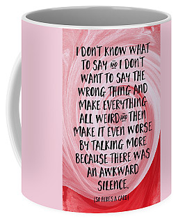 Awkward Silence- Empathy Card By Linda Woods Coffee Mug