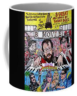 B Movie Coffee Mug