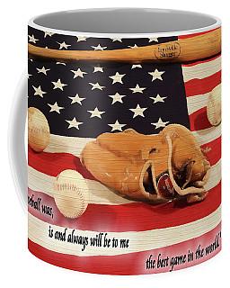 Babe Ruth Baseball Quote Coffee Mug by Dan Sproul