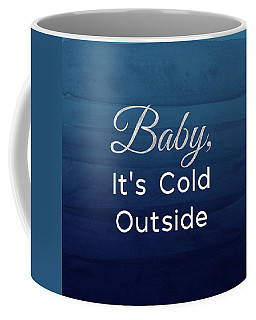 Baby It's Cold Blue- Art By Linda Woods Coffee Mug