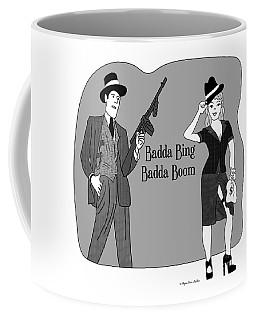 Coffee Mug featuring the digital art Baddabing by Megan Dirsa-DuBois