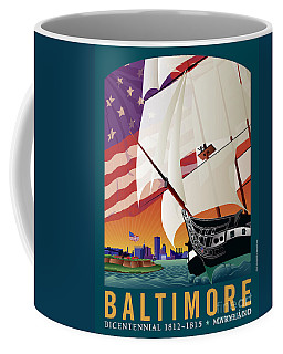Baltimore - By The Dawns Early Light Coffee Mug