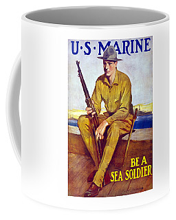 Be A Sea Soldier - Us Marine Coffee Mug