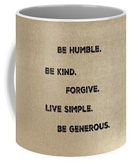 Be Generous Coffee Mug