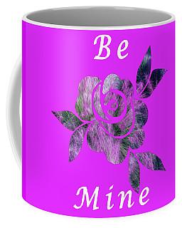 Be Mine Flower Coffee Mug