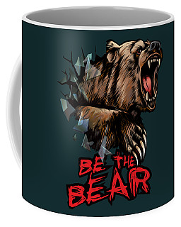 Be The Bear Coffee Mug