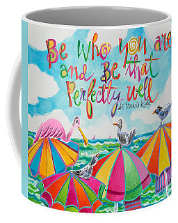 Be Who You Are - Mmbwu Coffee Mug