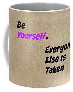 Be Yourself #2 Coffee Mug
