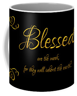 Coffee Mug featuring the digital art Beatitudes Blessed Are The Meek For They Will Inherit The Earth by Rose Santuci-Sofranko