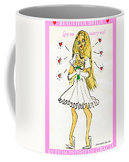 Beautiful Bride Coffee Mug by Don Pedro De Gracia