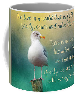 Beauty, Charm And Adventure Coffee Mug