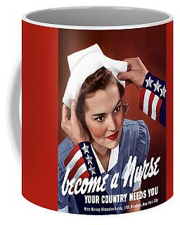 Become A Nurse -- Ww2 Poster Coffee Mug