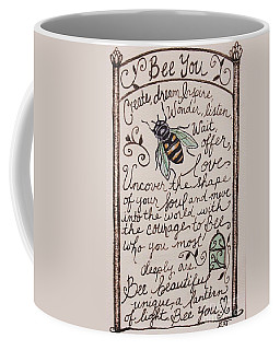 Bee You Coffee Mug