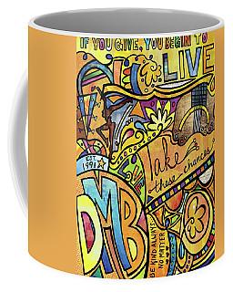 Begin To Live Coffee Mug