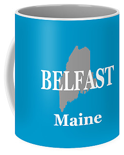 Coffee Mug featuring the photograph Belfast Maine State City And Town Pride  by Keith Webber Jr