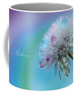 Believe Always Coffee Mug