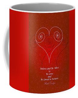 Believe And Be Alive Coffee Mug