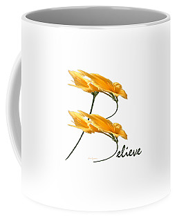 Believe Shirt Coffee Mug by Ann Lauwers
