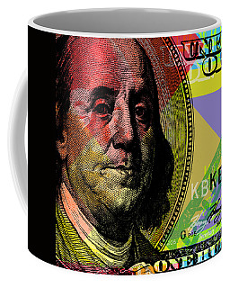 Coffee Mug featuring the digital art Benjamin Franklin - $100 Bill by Jean luc Comperat