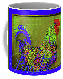 Bert The Rooster Coffee Mug